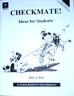 Checkmate! Ideas for Students